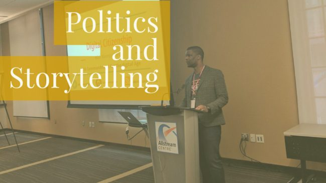 Politics and storytelling